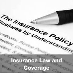 Insurance Law and Coverage